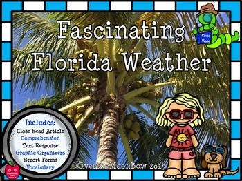 Fascinating Florida Weather Non-Fiction Close Read Pack