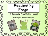 Fascinating Frogs! A Complete Frog Unit in 1 Pack!
