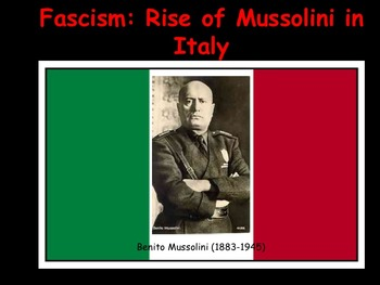 Fascism in Italy and Mussolini: Powerpoint, KWL chart, and