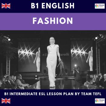 Fashion B1 Intermediate Lesson Plan For ESL