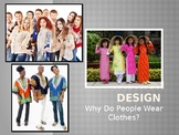 Fashion Design_Why Do People Wear Clothes?