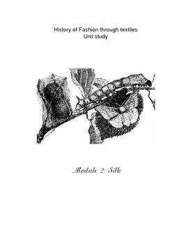 Fashion History Through Textiles - Module  2 - Silk