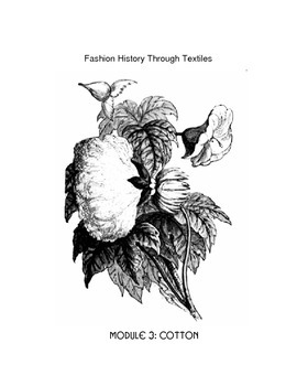 Fashion History Through Textiles - Module  3 - Cotton