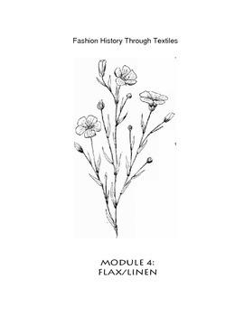 Fashion History Through Textiles - Module  4 - Flax