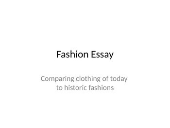Fashion History Writing Exercise: Comparing Historic Clothing to Today
