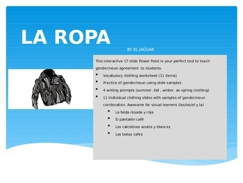 La Ropa- Clothing & Gender/Noun Agreement Practice Power Point in Spanish I