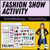 Fashion Show: Clothing Vocabulary, Adjective Order Speaking Activity, ESL/EFL/EL