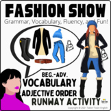 Fashion Show: Clothing Vocabulary, Adjective Order Speakin