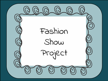 Fashion Show Project