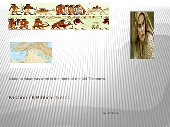 Fashions Of Biblical Times