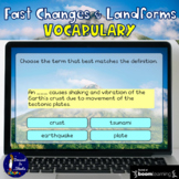 Fast Changes and Landforms Vocabulary Review BOOM Cards