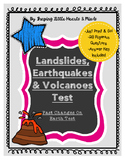 Landslides, Earthquakes & Volcanoes- Fast Changes on Earth, Test