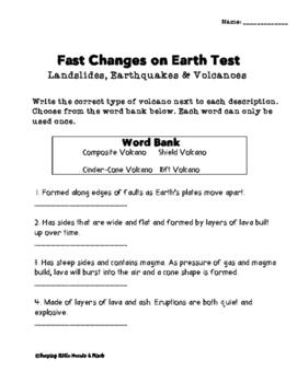 Landslides, Earthquakes & Volcanoes- Fast Changes on Earth, Test
