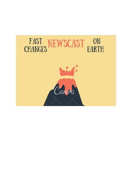 Fast Changes on Earth Newscast