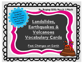 Landslides, Earthquakes & Volcanoes- Vocabulary Cards