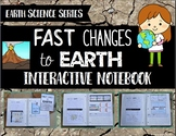 Fast Changes to Earth Interactive Notebook - Earth Science Series