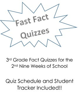 Fast Fact Quizzes - 3rd Grade, 2nd Nine Weeks