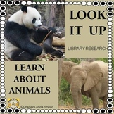 Look It Up - Learn About Animals  (Animals of the World Research)