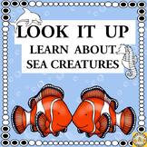 Look It Up - Sea Creatures (Research of Ocean Animals)