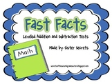 Fast Facts: Leveled Addition and Subtraction Fact Tests