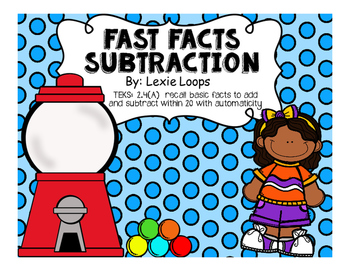 Fast Facts Subtraction (0-20) TEKS: 2.4A
