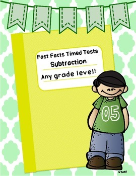 Fast Facts: Subtraction Timed Tests