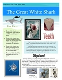 Fast Facts - The Great White Shark (Includes text dependent questions)