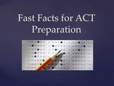 Fast Facts for ACT Prep