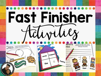 Fast Finisher Literacy Activities
