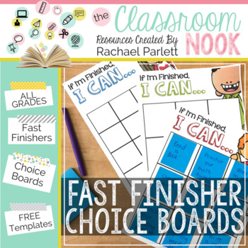 Fast Finisher Choice Boards (FREE TEMPLATES)