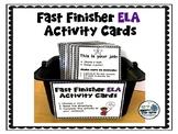 Fast Finisher ELA Activity Cards