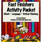 Fast Finishers:  Math, Language, and Critical Thinking Activities (Ages 8-13)