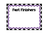 Fast Finishers Poster and Cards