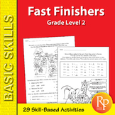 Time-Filler Activities for Fast Finishers & Classroom Downtime- Second Grade