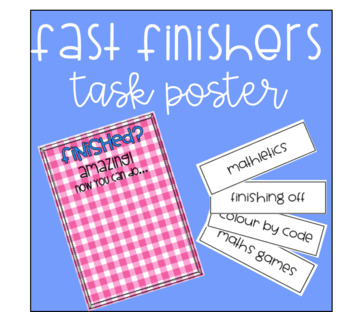 Fast Finishers Task Poster