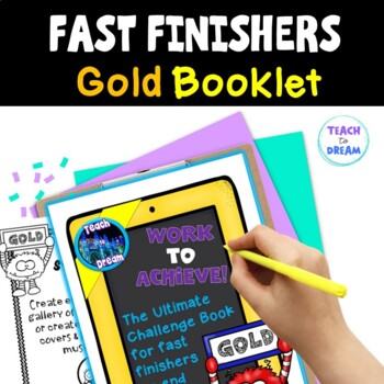 Fast Finishers Tasks or End of Term: Ultimate Challenge Book - Gold Level