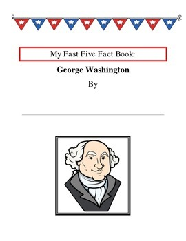 Fast Five Fact Book - George Washington