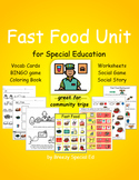 Fast Food Community Trip Unit (special education, multi-ne