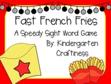 Fast French Fries: A Sight Word Game