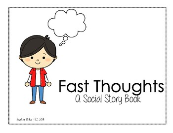Fast Thoughts Social Story