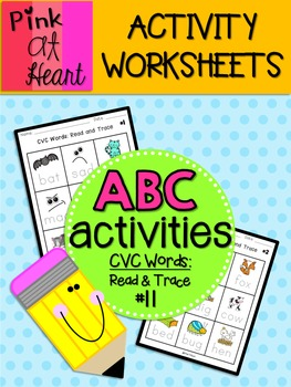 ABC Activities 11: CVC Words - Read and Trace