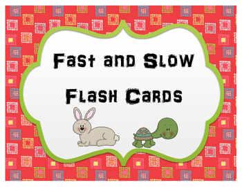 Fast and Slow Flash Cards