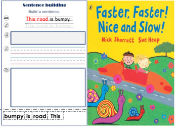 Faster Faster Nicw and Slow-Sentence Building