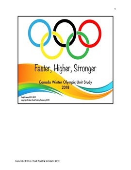 Canadian Winter Olympic 2018 Unit Study: Faster, Higher, Stronger
