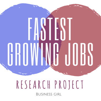 Fastest Growing Jobs Research Project