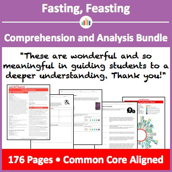 Fasting, Feasting – Comprehension and Analysis Bundle
