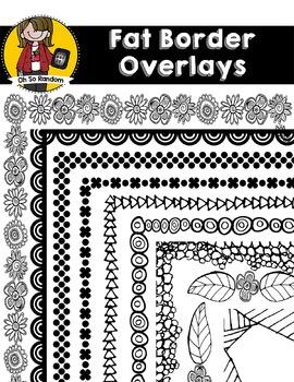 Fat Borders & Overlays   CU