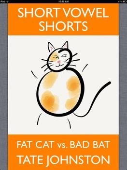 Fat Cat vs. Bad Bat: A Fun Phonics Story Starring Short Vowel A pdf