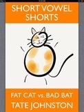 Fat Cat vs. Bad Bat: A Fun Phonics Story Starring Short Vo