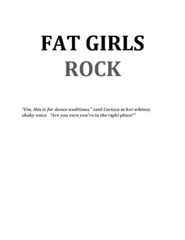 Fat Girls Rock: A High-Interest Story with Vocabulary and Questions